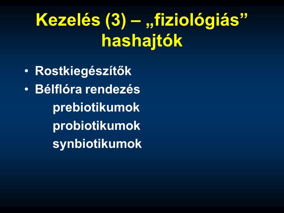 """Kezelés (3) – """"fiziológiás"""" hashajtók Rostkiegészítők Bélflóra rendezés prebiotikumok probiotikumok synbiotikumok"""