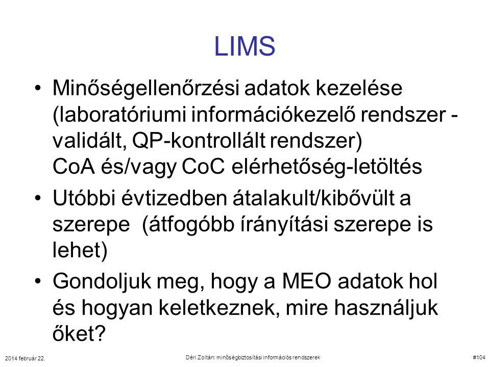 LIMS Minőségellenőrzési adatok kezelése (laboratóriumi információkezelő rendszer - validált, QP-kontrollált rendszer) CoA és/vagy CoC elérhetőség-letö