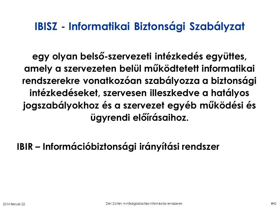 IBISZ - Informatikai Biztonsági Szabályzat egy olyan belső-szervezeti intézkedés együttes, amely a szervezeten belül működtetett informatikai rendszer