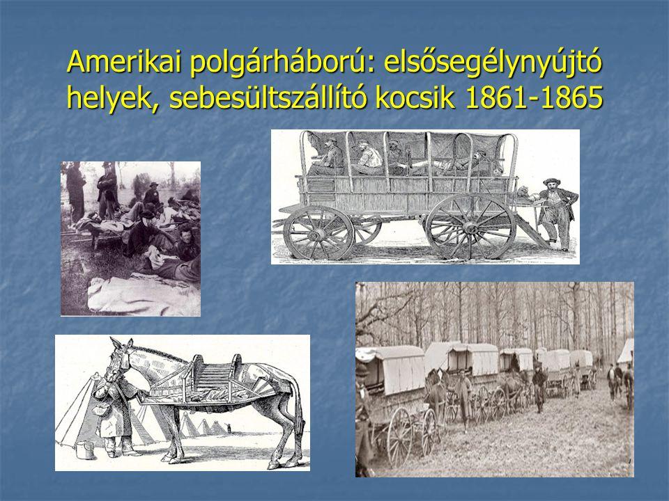 Amerikai polgárháború: elsősegélynyújtó helyek, sebesültszállító kocsik 1861-1865
