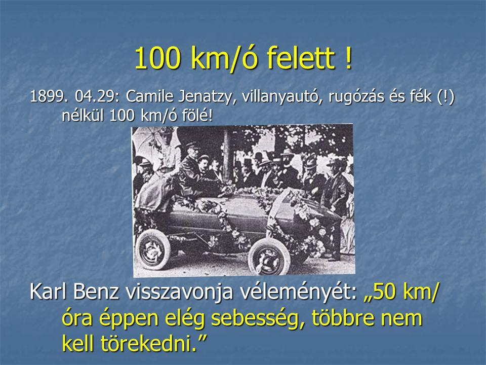 100 km/ó felett . 1899.