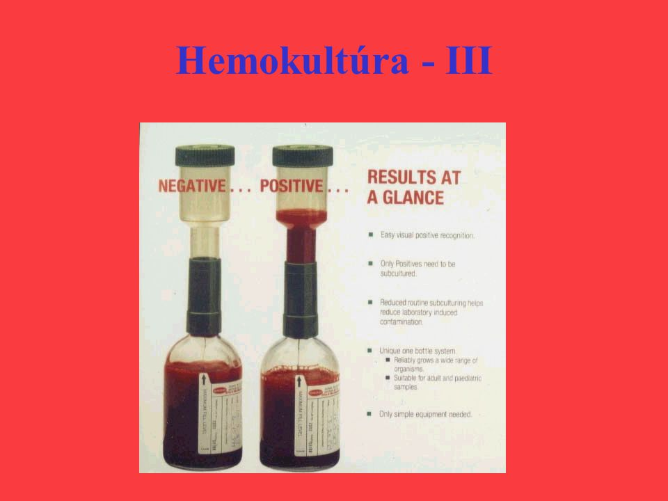 Hemokultúra - III