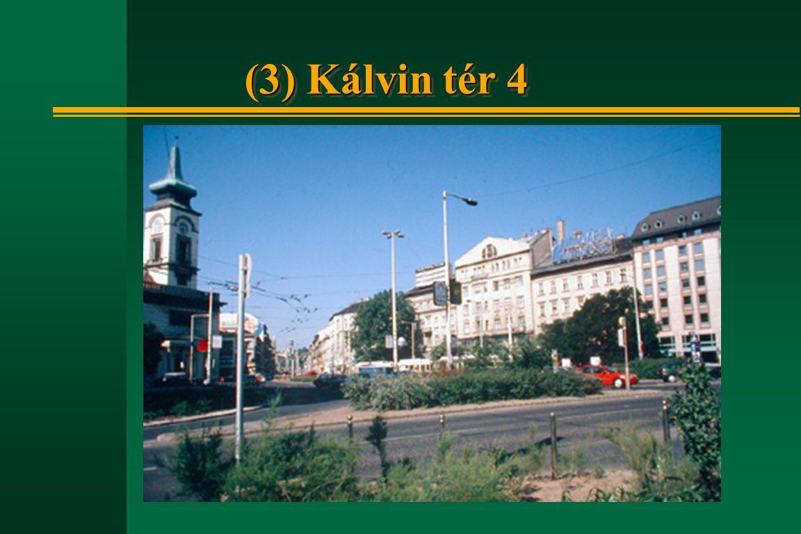 (3) Kálvin tér 4