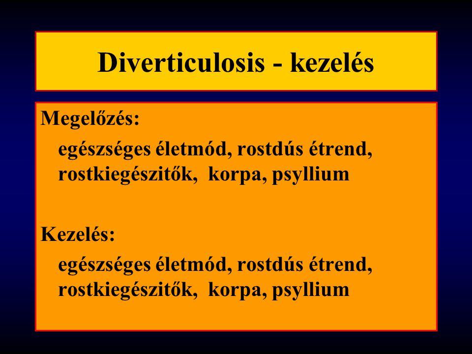 Diverticulosis - kezelés Megelőzés: egészséges életmód, rostdús étrend, rostkiegészitők, korpa, psyllium Kezelés: egészséges életmód, rostdús étrend,