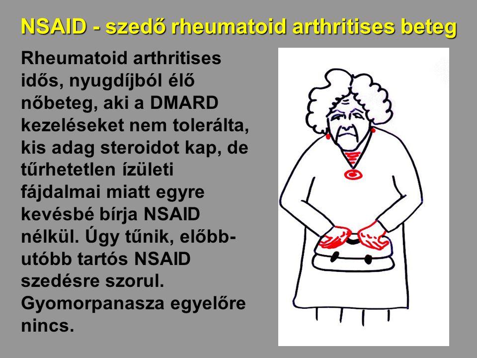 NSAID - szedő rheumatoid arthritises beteg Rheumatoid arthritises idős, nyugdíjból élő nőbeteg, aki a DMARD kezeléseket nem tolerálta, kis adag steroi