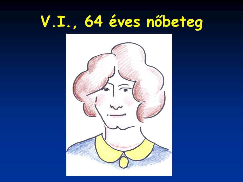 V.I., 64 éves nőbeteg