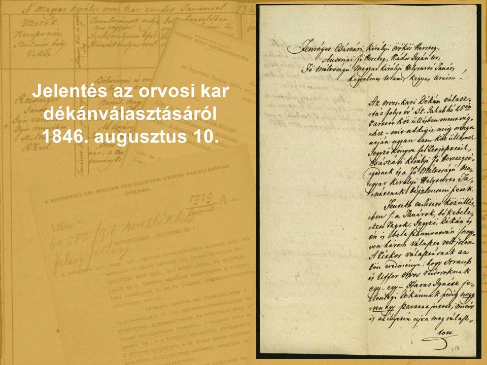 Jelentés az orvosi kar dékánválasztásáról 1846. augusztus 10.