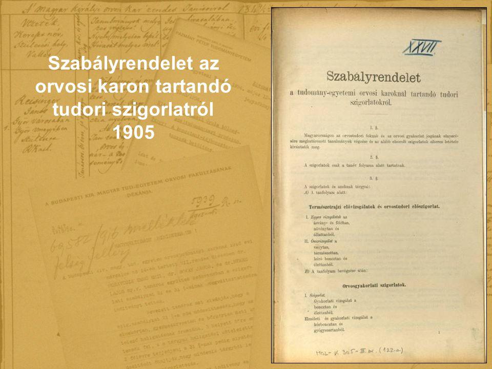 Szabályrendelet az orvosi karon tartandó tudori szigorlatról 1905