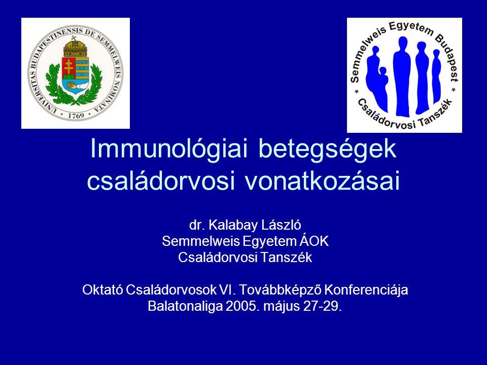 Immunpatológiai kórképek Immundeficienciák Autoimmun betegségek Allergiák Tumorok (lymphomák)