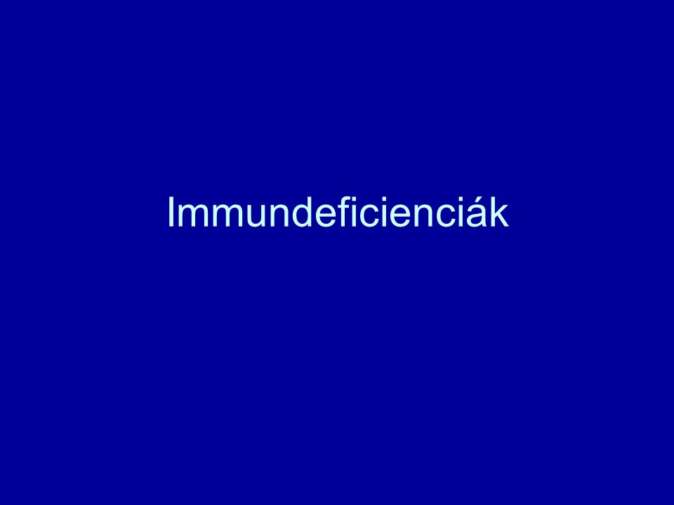 Immundeficienciák