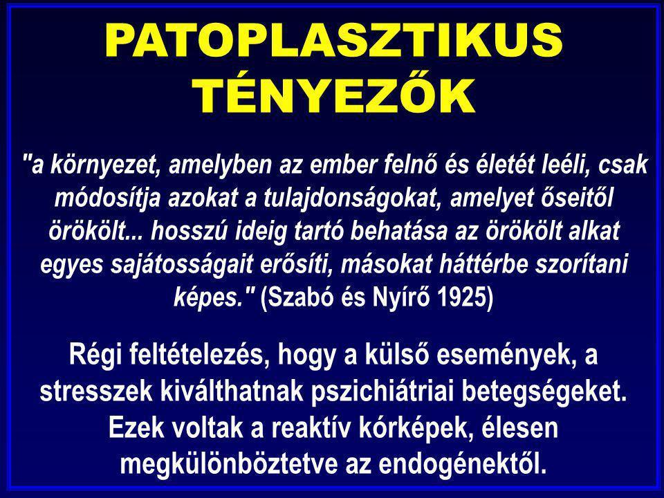 PATOPLASZTIKUS TÉNYEZŐK