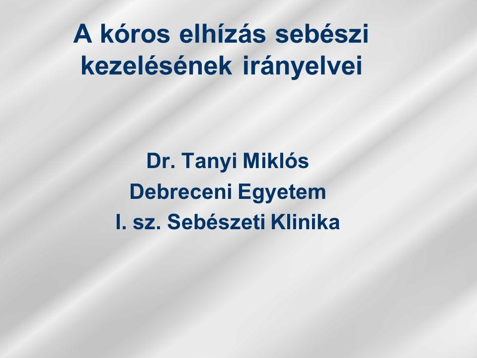 Dr.Tanyi Miklós Debreceni Egyetem I. sz.
