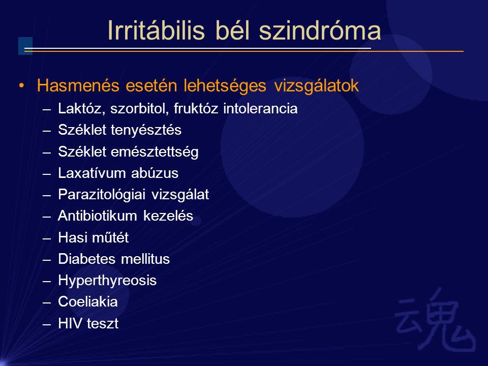 Irritábilis bél szindróma Hasmenés esetén lehetséges vizsgálatok –Laktóz, szorbitol, fruktóz intolerancia –Széklet tenyésztés –Széklet emésztettség –L