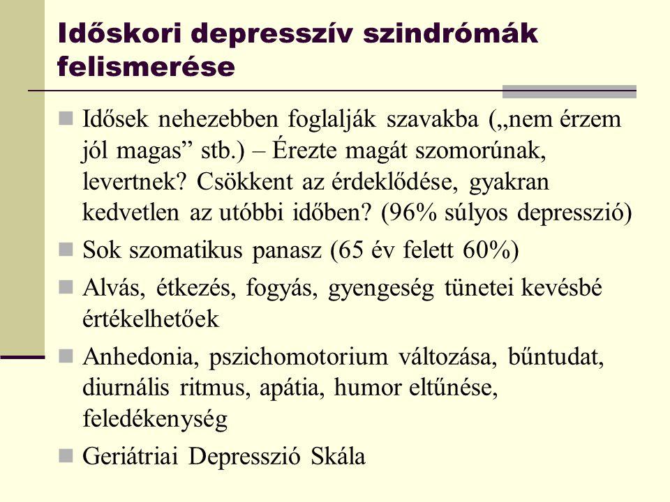 """Időskori depresszív szindrómák felismerése Idősek nehezebben foglalják szavakba (""""nem érzem jól magas"""" stb.) – Érezte magát szomorúnak, levertnek? Csö"""