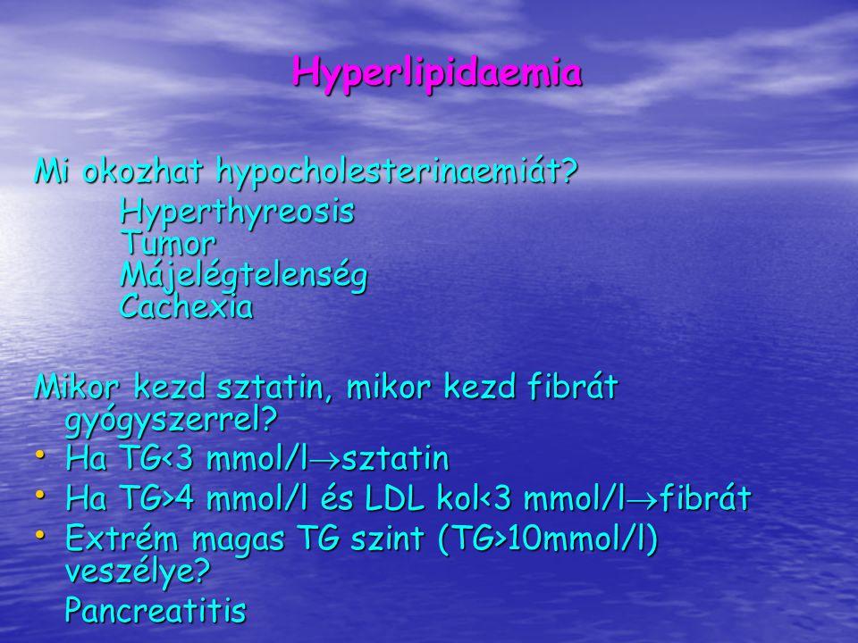 Atherosclerosis - Lipoproteinek Apolipoprotein A: HDL része Apolipoprotein A: HDL része Apolipoprotein B: cholimikron, VLDL, LDL része Apolipoprotein B: cholimikron, VLDL, LDL része Lp(a): LDL+Apolipoprotein(a) Lp(a): LDL+Apolipoprotein(a) –Apolipoprotein(a): plasminogént gátolja, érfalhoz kötődik Homocystein: rizikót jelenthet, folsav, B12 hiányában is magasabb, MTHFR C677T mutáció (metiléntetrahidrofolát-reduktáz) Homocystein: rizikót jelenthet, folsav, B12 hiányában is magasabb, MTHFR C677T mutáció (metiléntetrahidrofolát-reduktáz) Indokolt lehet: korai CV betegség (családban), normál lipidek mellett Indokolt lehet: korai CV betegség (családban), normál lipidek mellett