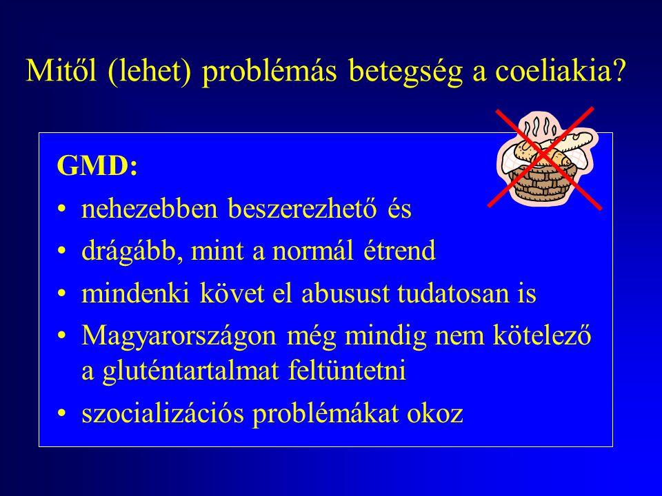 Mitől (lehet) problémás betegség a coeliakia? Divergáló leletek: enyhe fokú szövettani károsodásnál a szerológia gyakran ál-negatív! metodikai hiba mi