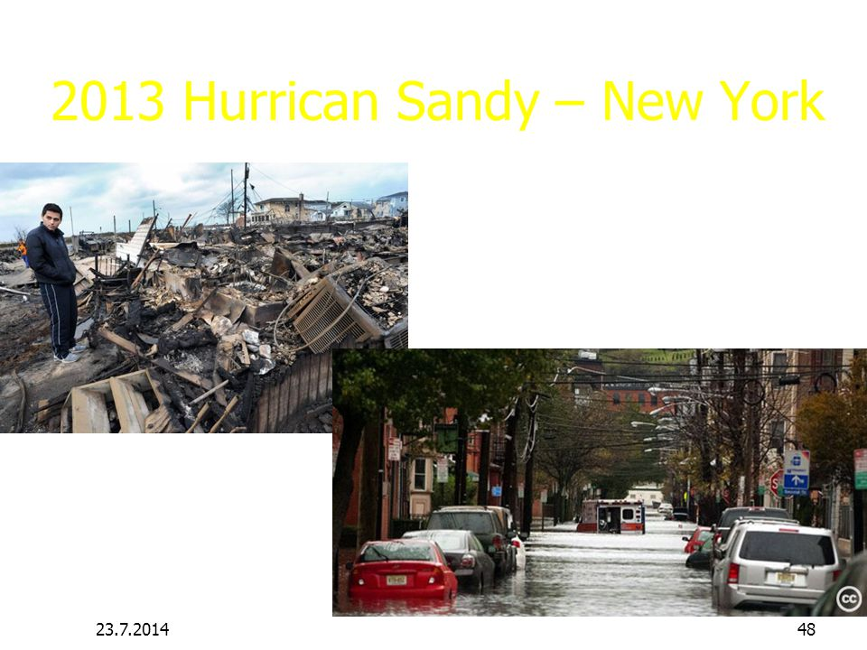 2013 Hurrican Sandy – New York 23.7.201448