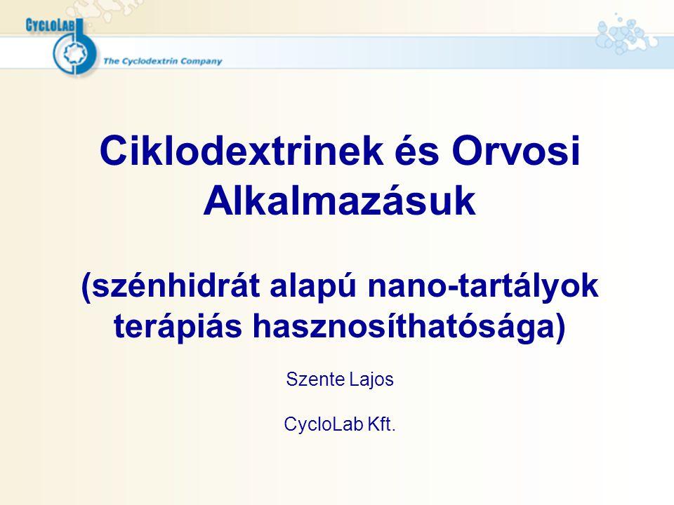 A parenterális szolubilizáló segédanyag: 2-hidroxipropil-béta-ciklodextrin A Gyógyszerkönyv széles szubsztituciófok (DS) tartományt enged: DS= 2.8- tól 10.5-ig USA és EU gyógyszerkönyvben hivatalos, sőt már Generikus!