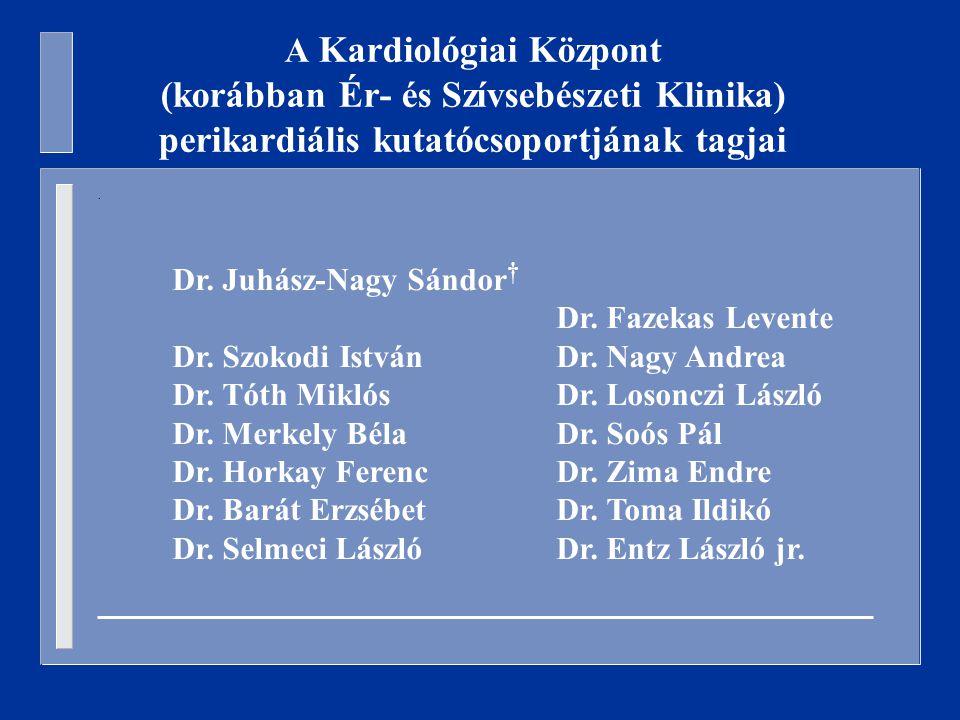 Dr. Juhász-Nagy Sándor † Dr. Fazekas Levente Dr.