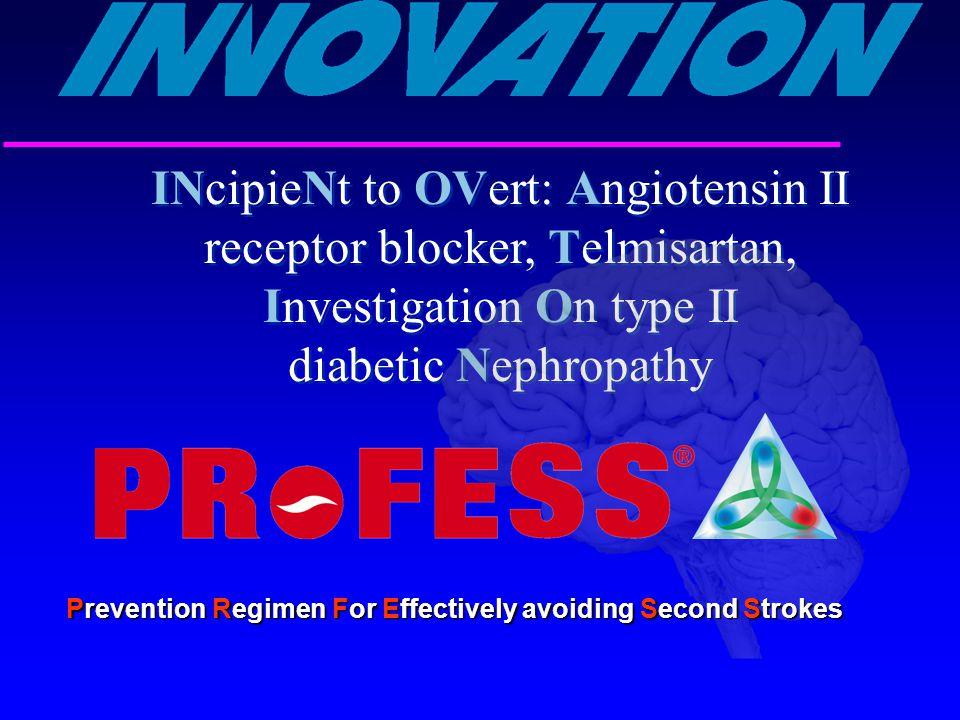 INcipieNt to OVert: Angiotensin II receptor blocker, Telmisartan, Investigation On type II diabetic Nephropathy Prevention Regimen For Effectively avo