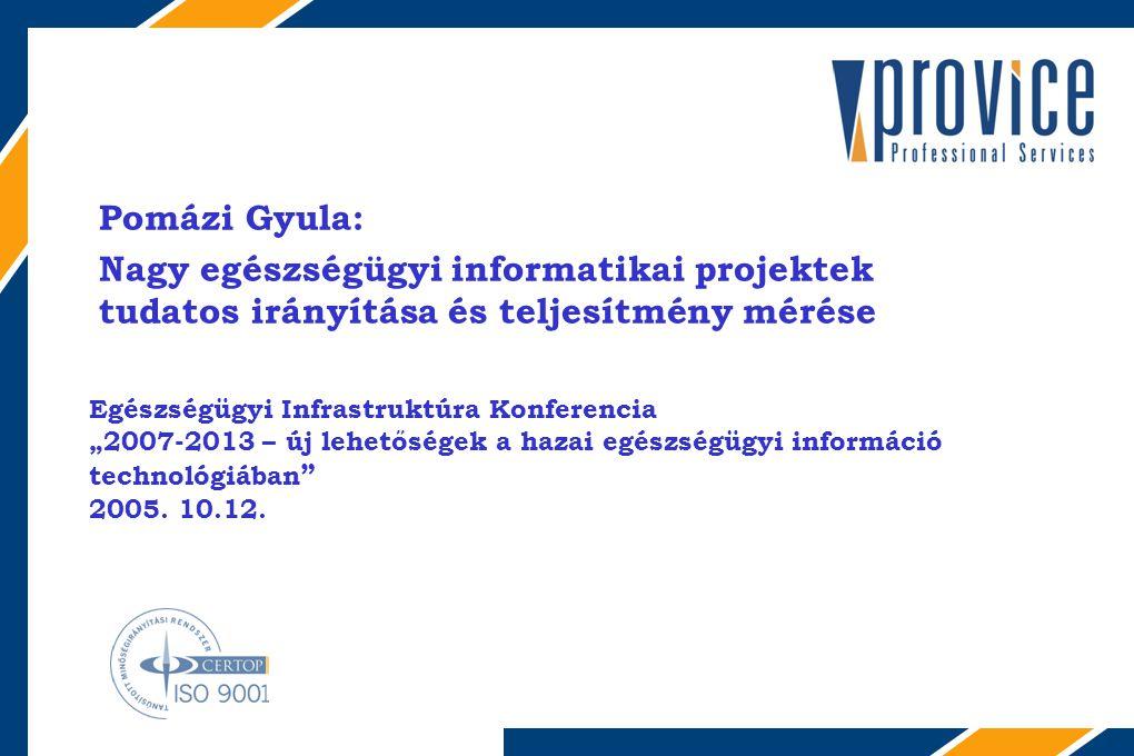 """THE BUSINESS AUTOMATION COMPANY Egészségügyi Infrastruktúra Konferencia """"2007-2013 – új lehetőségek a hazai egészségügyi információ technológiában 2005."""