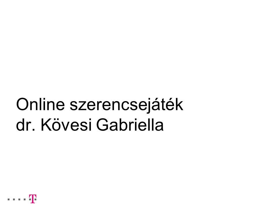 Online szerencsejáték dr. Kövesi Gabriella