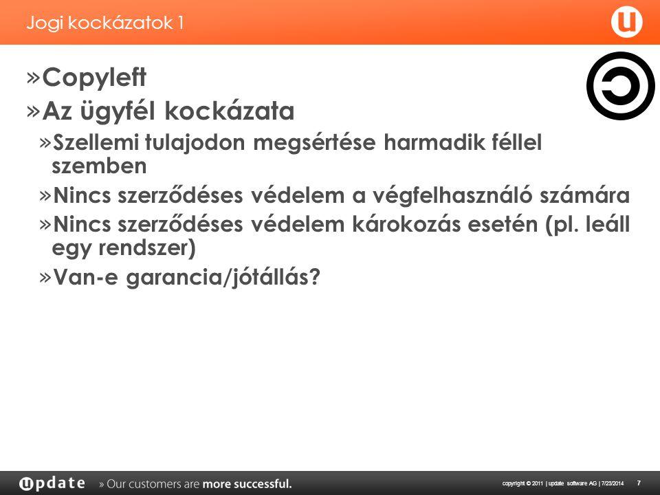 copyright © 2011 | update software AG | 7/23/2014 8 Jogi kockázatok 2.