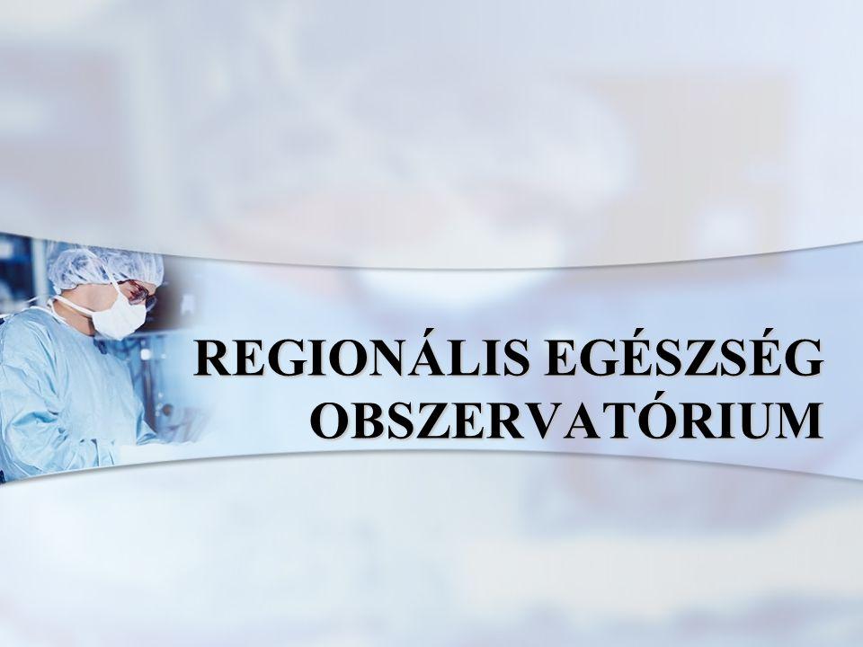 REGIONÁLIS EGÉSZSÉG OBSZERVATÓRIUM