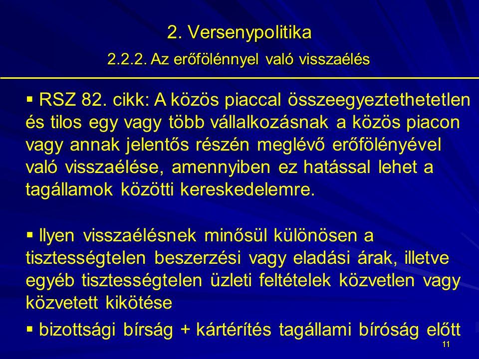 10 2.Versenypolitika 2.2.1.