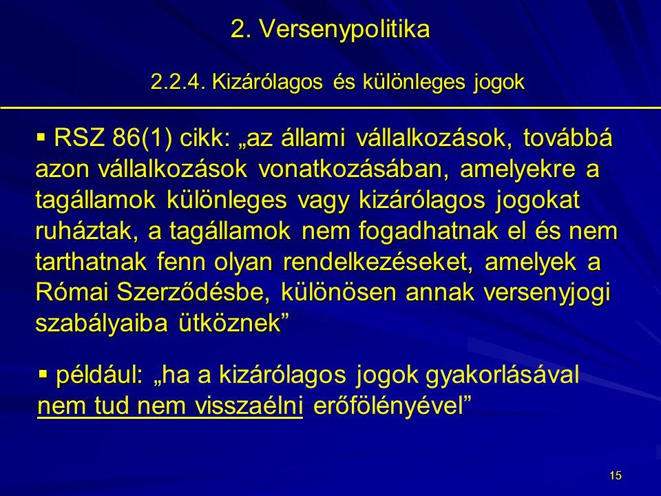 14 2.Versenypolitika 2.2.3.