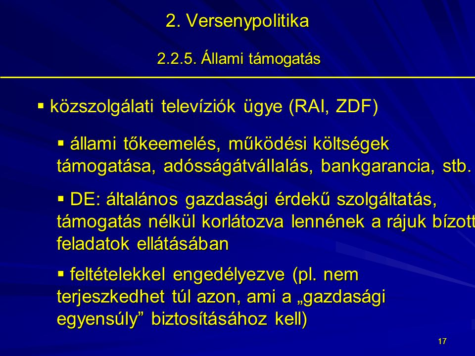 16 2.Versenypolitika 2.2.5.