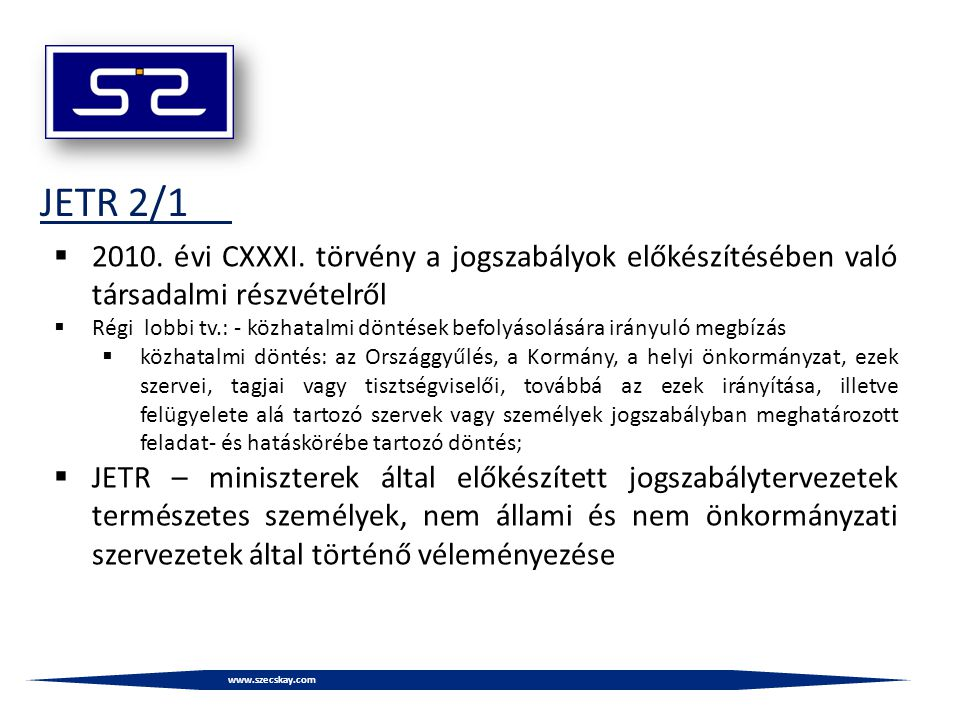 www.szecskay.com JETR 2/1  2010. évi CXXXI.
