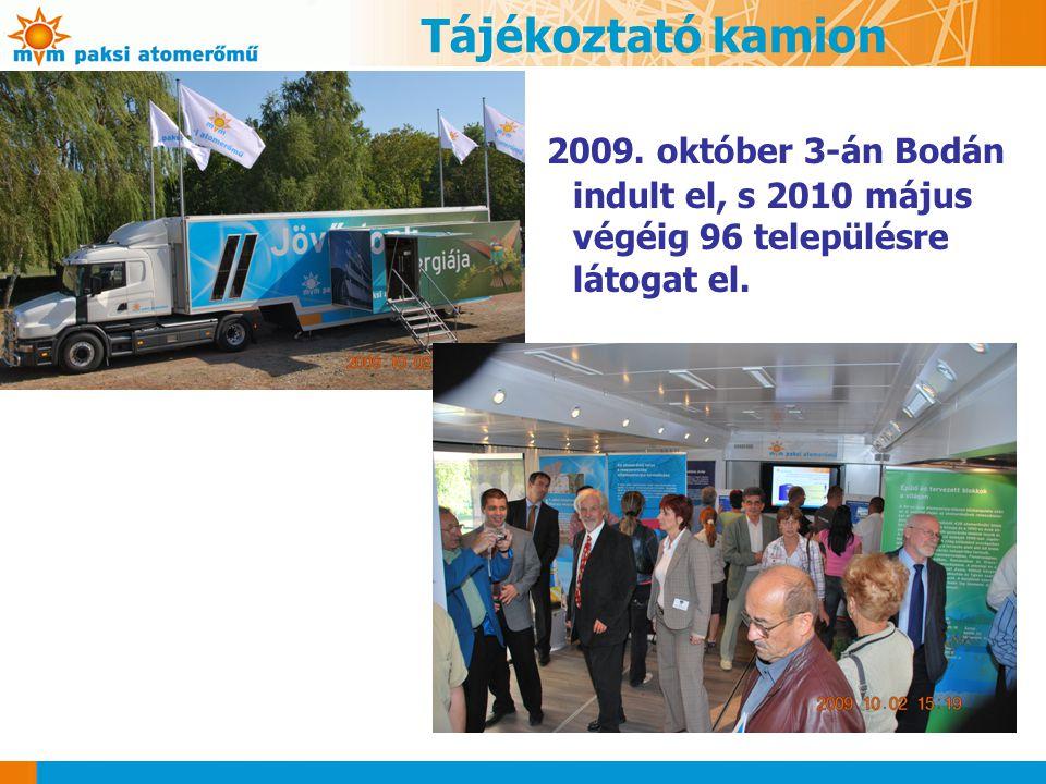 Tájékoztató kamion 2009. október 3-án Bodán indult el, s 2010 május végéig 96 településre látogat el.