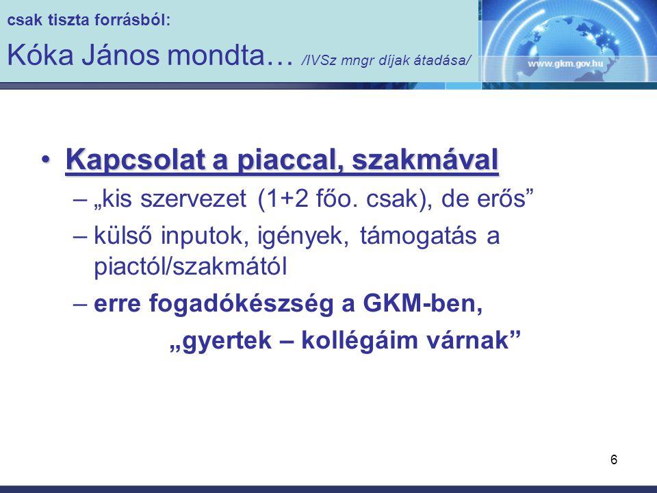 """7 apokrif iratokból… Befogadó piac (igény-oldal) növeléseBefogadó piac (igény-oldal) növelése –""""Sulinet Expressz kudarc : nem nőtt a penetráció –szolgáltatások és tartalom kell ?!!."""