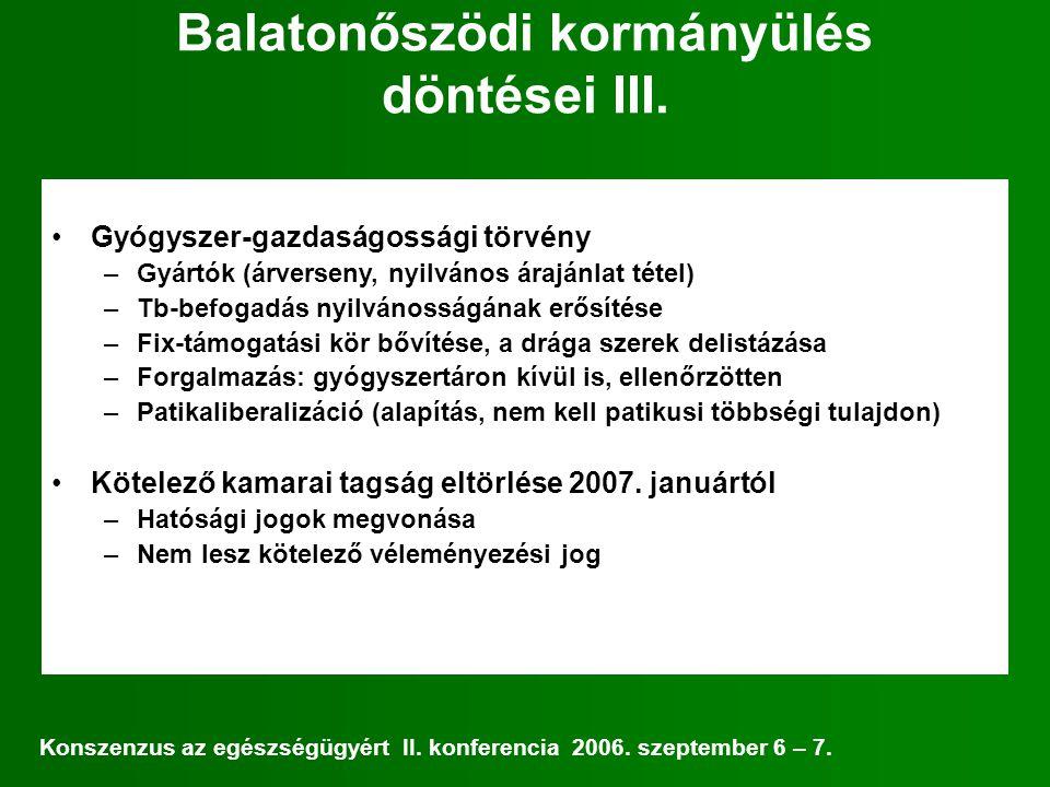 Balatonőszödi kormányülés döntései III.