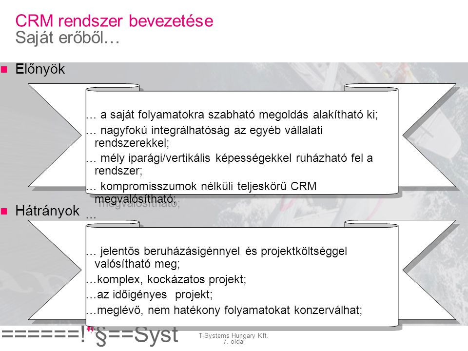 ======! §==Syst ems= T-Systems Hungary Kft.8.