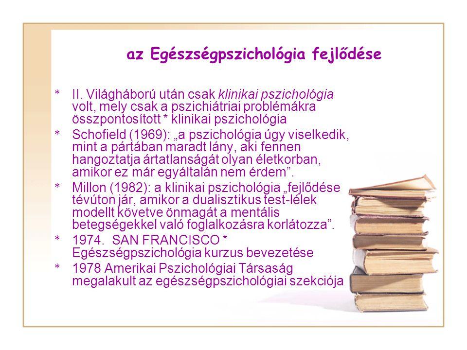 az Egészségpszichológia fejlődése * II.
