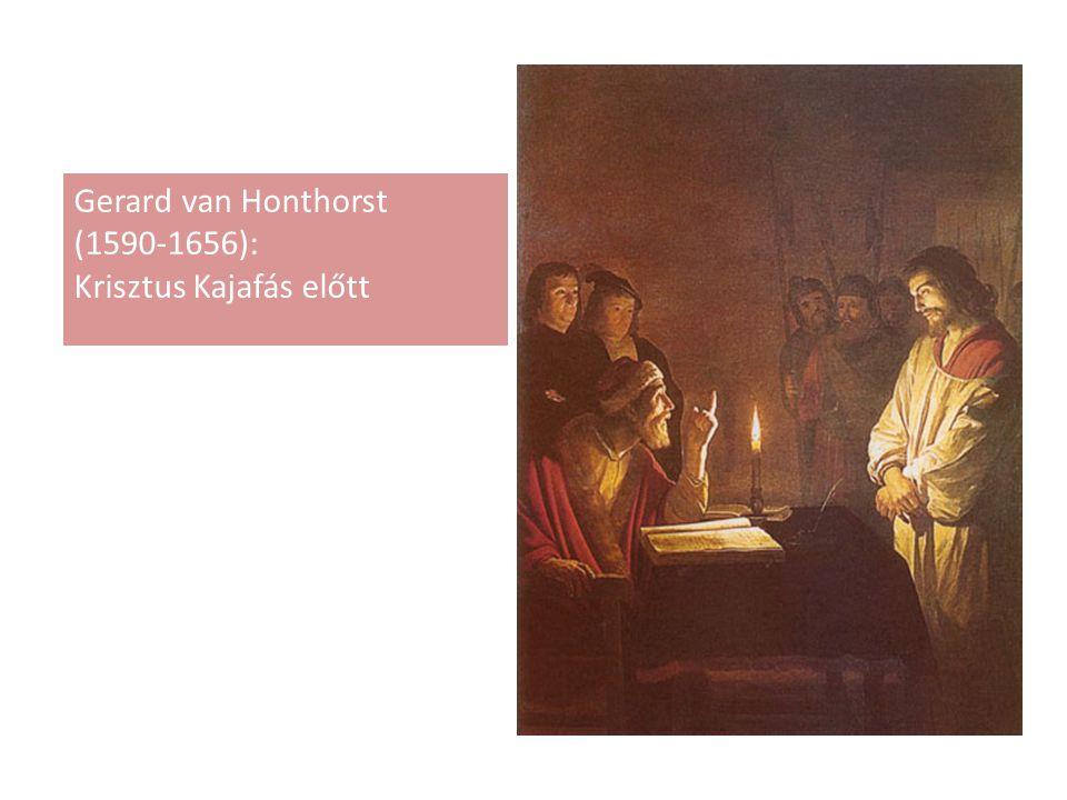 Gerard van Honthorst (1590-1656): Krisztus Kajafás előtt