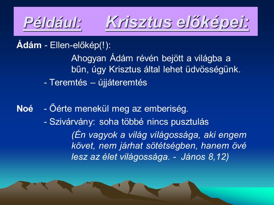 Mózes - kivezette a választott népet a szolgaság földjéről.