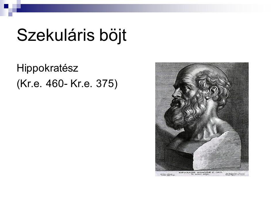 Hippokratész (Kr.e. 460- Kr.e. 375)