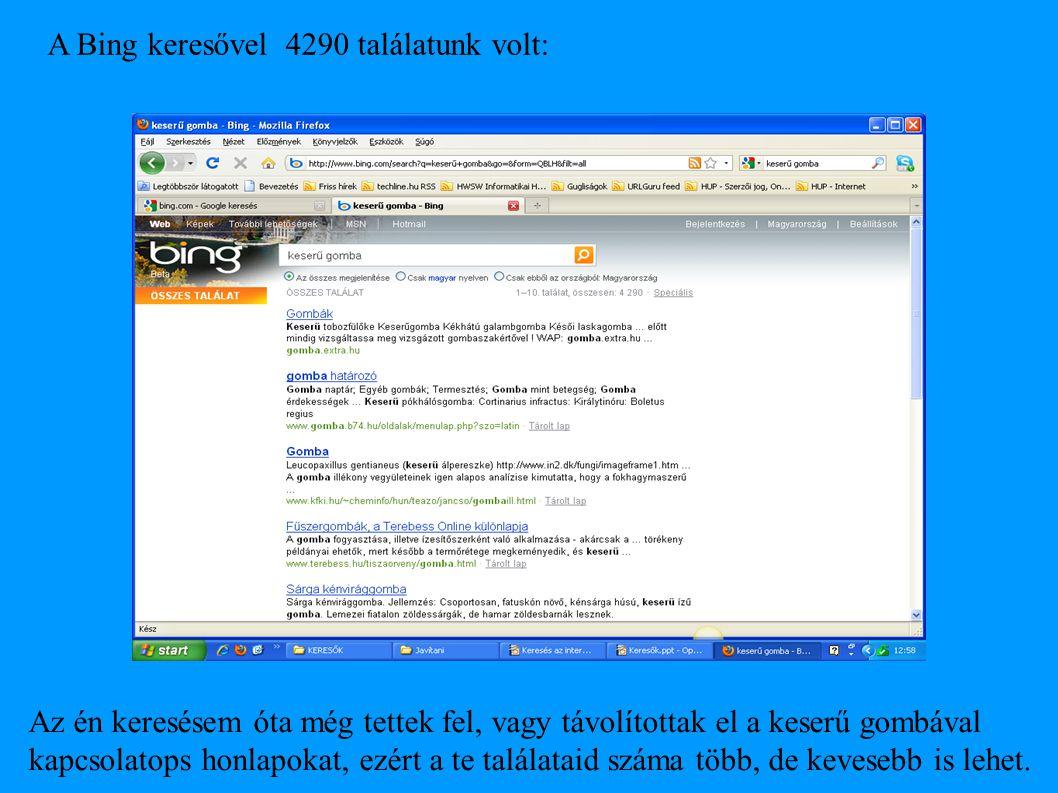 A Bing keresővel 4290 találatunk volt: Az én keresésem óta még tettek fel, vagy távolítottak el a keserű gombával kapcsolatops honlapokat, ezért a te
