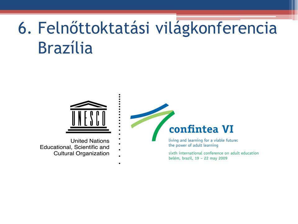 6. Felnőttoktatási világkonferencia Brazília