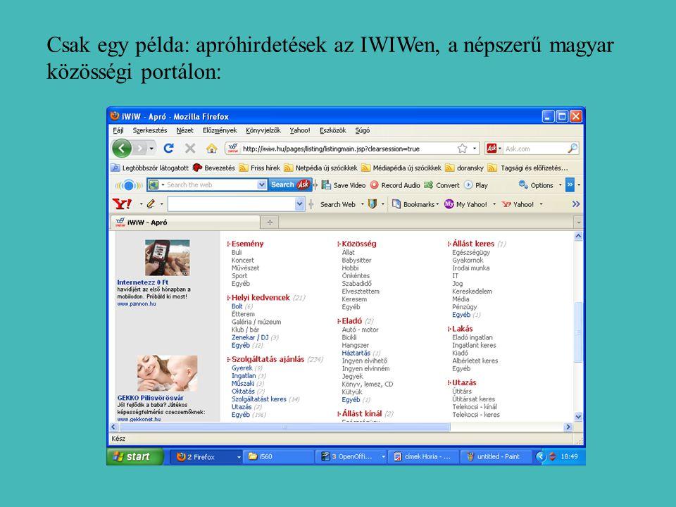 Csak egy példa: apróhirdetések az IWIWen, a népszerű magyar közösségi portálon: