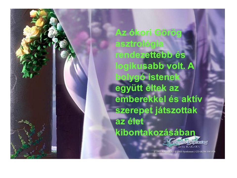 Az ókori Görög asztrológia rendezettebb és logikusabb volt.
