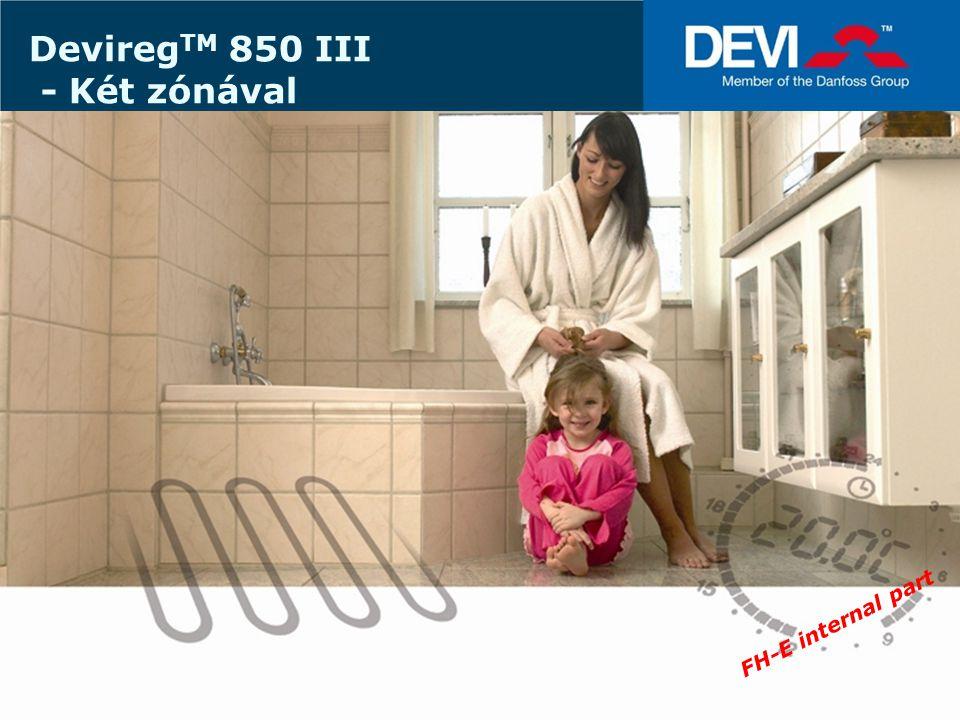 FLOOR HEATING - ELECTRIC FLOOR HEATING ELECTRICAL Danfoss Floor Heating Electrical Jelenleg vagy Esőcsatorna felhasználásra vagy Talaj felhasználásra alkalmazható… kombinált rendszer 2 az egyben – Talaj és csatorna 2 hasonló zóna Csatorna/Csatorna vagy Talaj/Talaj Mostantól - 2 zónás felhasználás is lehetséges: Devireg TM 850 III