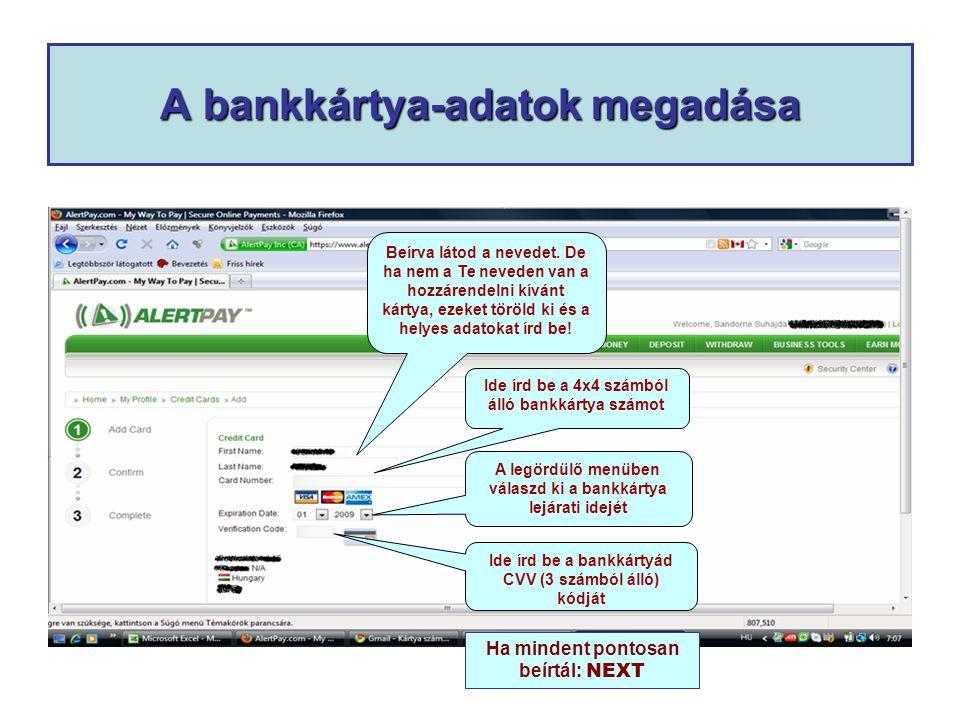 A bankkártya-adatok megadása Beírva látod a nevedet.