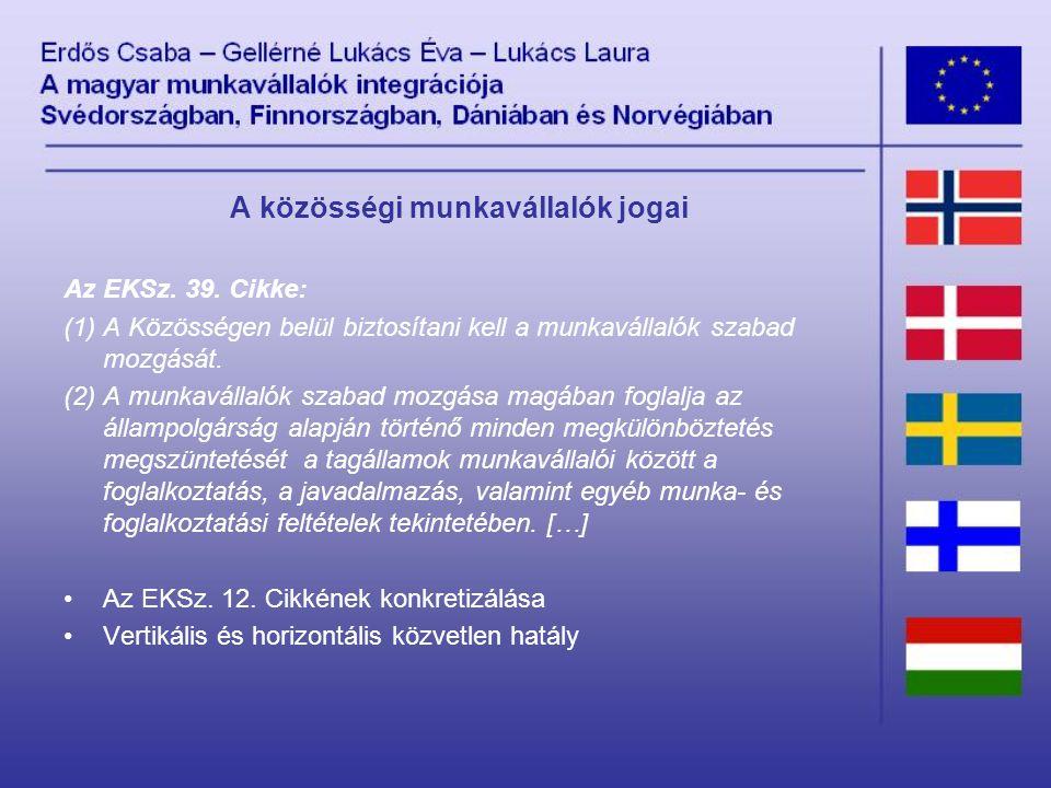 A közösségi munkavállalók jogai Az EKSz. 39.
