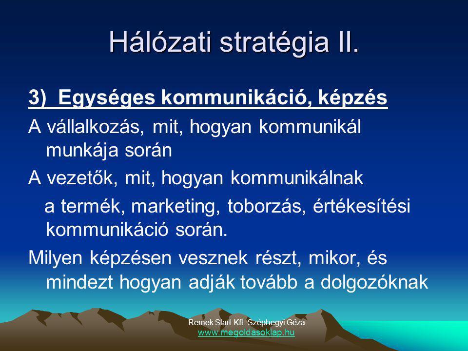 Hálózati stratégia II.