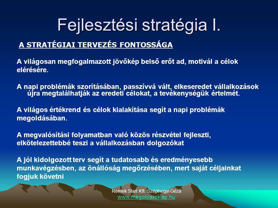 Fejlesztési stratégia II.