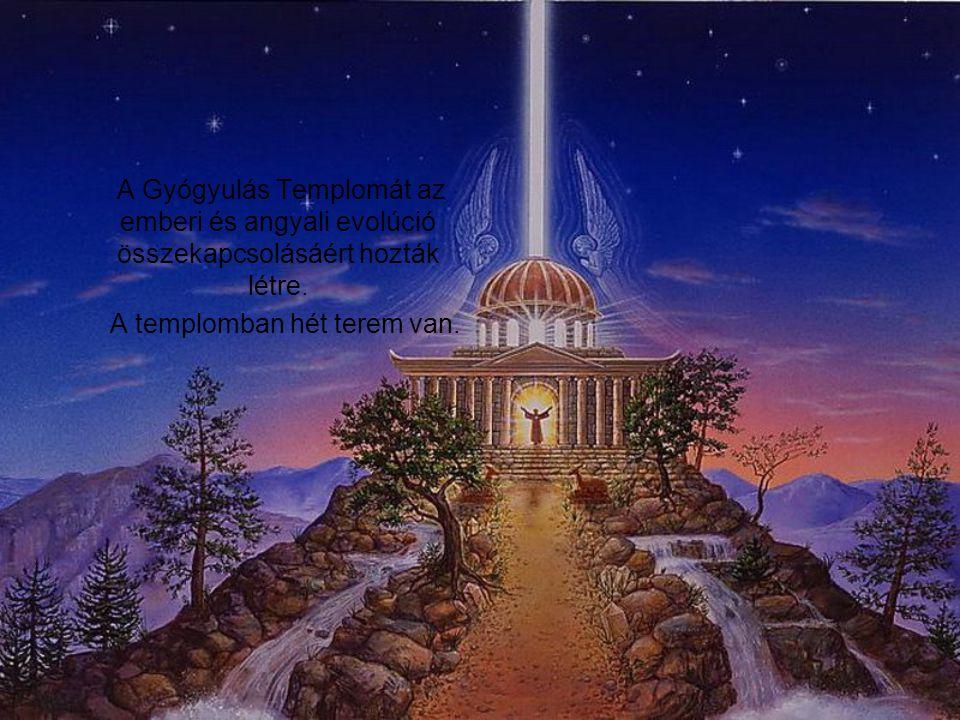 A Gyógyulás Templomát az emberi és angyali evolúció összekapcsolásáért hozták létre.